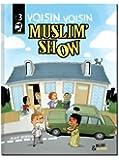 Muslim Show - Voisin Voisin