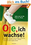 Oje, ich wachse!: Von den 10 &quot;Sprnge...