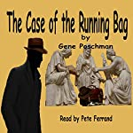 The Case of the Running Bag: A Jonas Watcher Detective Adventure | Gene Poschman