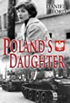 Poland's Daughter: How I Met Basia, H...