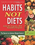 Habits Not Diets: The Secret to Lifet...
