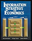 img - for Information Strategy and Economics: Linking Information Systems Strategy to Business Performance book / textbook / text book
