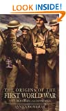 The Origins of the First World War: Controversies and Consensus (Making History)