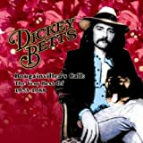 The Very Best of Dickey Betts: 1973-1988 Bougainvilleas Call