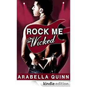 Rock Me : Wicked (Rock Star New Adult Contemporary Erotic Romance)