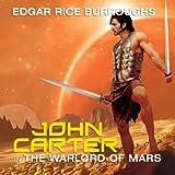 John Carter in The Warlord of Mars: Barsoom Series #3