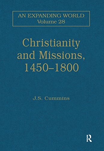 christianity-and-missions-1450-1800-an-expanding-world-the-european-impact-on-world-history-1450-to-