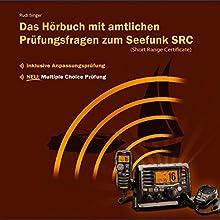 Das Hörbuch mit amtlichen Prüfungsfragen zum Seefunk SRC Hörbuch von Rudi Singer Gesprochen von: Djamil Deininger