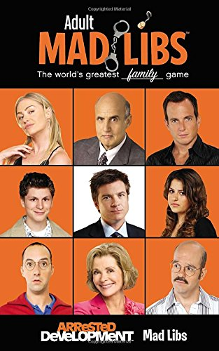 Arrested Development Mad Libs (Adult Mad Libs), Buch