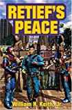 Retief's Peace (1416509003) by William H. Keith