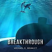 Breakthrough | [Michael C. Grumley]