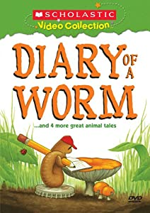 DIARY OF A WORM AND MORE GREAT ANIMAL