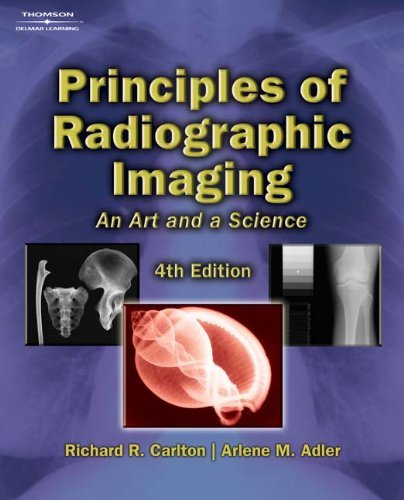 Principles of Radiographic Imaging: An Art and a Science...
