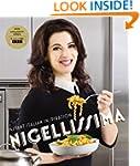 Nigellissima: Instant Italian Inspira...