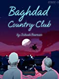 Baghdad Country Club (Kindle Single)