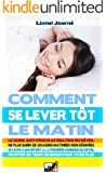 Comment Se Lever T�t Le Matin - Le guide anti-procrastination du r�veil