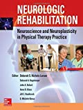 img - for Neurologic Rehabilitation: Neuroscience and Neuroplasticity in Physical Therapy Practice book / textbook / text book
