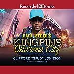 Carl Weber's Kingpins: Oklahoma City | Clifford