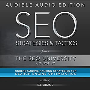 SEO Strategies & Tactics: Understanding Ranking Strategies for Search Engine Optimization Audiobook