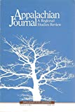 img - for Appalachian Journal, A Regional Studies Review, Winter 2001, includes Latino Hillbilly, an Interview with Marcus McPeek Villatoro book / textbook / text book
