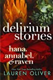 img - for Delirium Stories: Hana, Annabel, and Raven book / textbook / text book