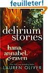 Delirium Stories: Hana, Annabel, and...
