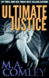 Ultimate Justice (Justice Series Book 6)