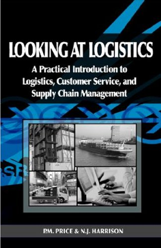 Looking at Logistics: A Practical Introduction to...