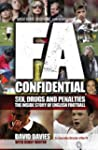 FA Confidential: Sex, Drugs and Penal...
