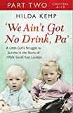 'We Ain't Got No Drink, Pa': Part 2 (English Edition)