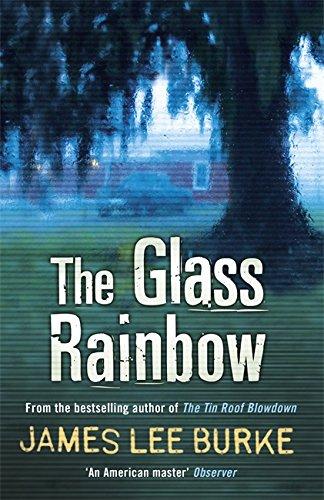 The Glass Rainbow (Dave Robicheaux, #18)