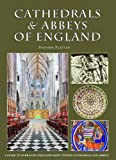 Cathedrals & Abbeys of England (Pitkin Cathedral Guide)
