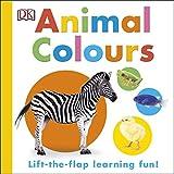 Dk Animal Colours (Dk Lift the Flap)
