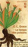 echange, troc C-L Grace - Le temps des poisons