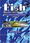 Fish Diseases and Disorders: Volume 1...