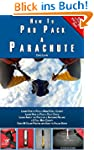 How to Pro Pack a Parachute (English...