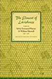 img - for The Element of Lavishness: Letters of William Maxwell and Sylvia Townsend Warner, 1938-1978 book / textbook / text book