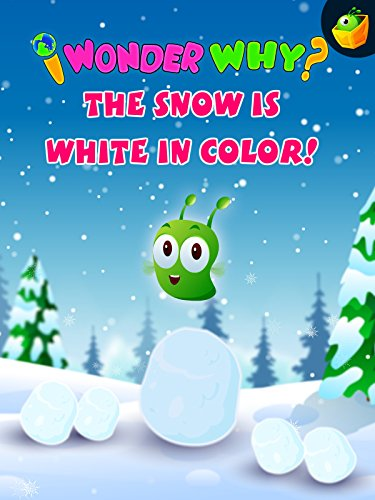 I Wonder Why? The Snow Is White In Colour!