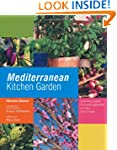 Mediterranean Kitchen Garden: Growing...