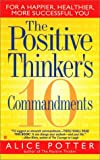 img - for The Positive Thinker's 10 Commandments book / textbook / text book