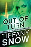 Out of Turn (The Kathleen Turner Series, Band 4)