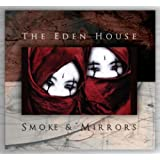 Smoke & Mirrorsvon &#34;Eden House&#34;