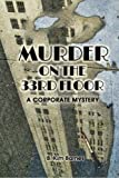Murder on the 33rd Floor: A Corporate Mystery