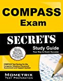 Compass Exam Secrets: COMPASS Test Review for the Computer Adaptive Placement Assessment and Support System
