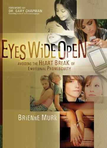 Eyes Wide Open: Avoiding the Heartbreak of Emotional Promiscuity, Murk, Brienne