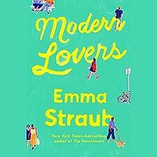 Modern Lovers | Livre audio Auteur(s) : Emma Straub Narrateur(s) : Jen Tullock