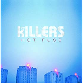 Hot Fuss (CD1 of Deluxe Edition)