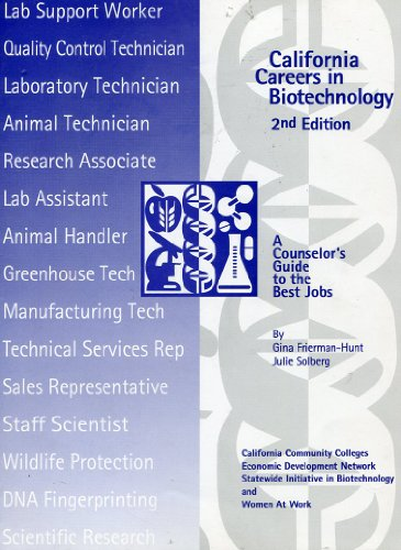 California Careers in Biotechnology: A Counselor's Guide to the Best Jobs