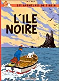 Les Aventures de Tintin: LIle Noire (French Edition of The Black Island)