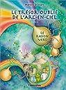Le trésor oublié de l'arc-en-ciel, tome 4 : Le rayon vert